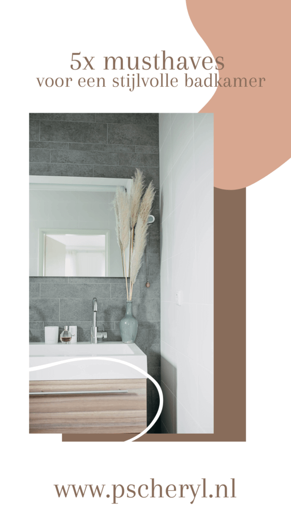 musthaves stijlvolle badkamer